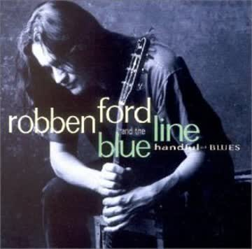 Robben & the Blue Line Ford - Handful of Blues