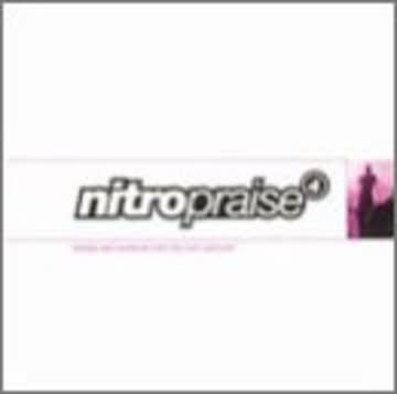 Nitro Praise - Nitro Praise Vol. 4 [US-Import]
