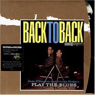 Duke Ellington / Johnny Hodges - Play The Blues Back to Back (Verve Master Edition)