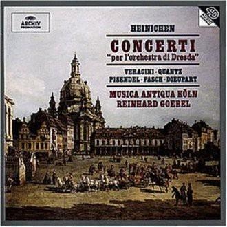 Reinhard Goebel - Concerti Per l'Orchestra di Dresda