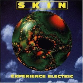 Skin - Experience Electric