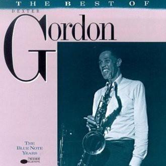 Dexter Gordon - Best of...