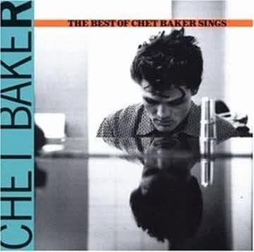 - The Best of Chet Baker Sin