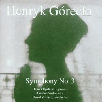 London Sinfonietta - Henryk Górecki: Sinfonie 3 op36