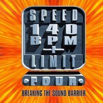 Various Artists - Speed Limit 140 BPM+, Vol. 4