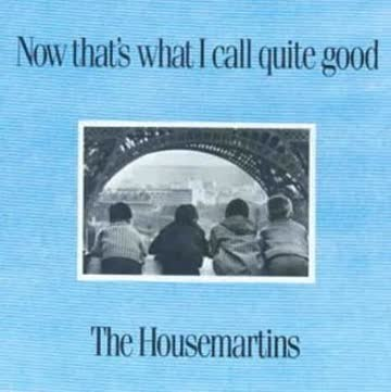 the Housemartins - Now That'S