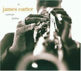 James Carter - In Carterian Fashion
