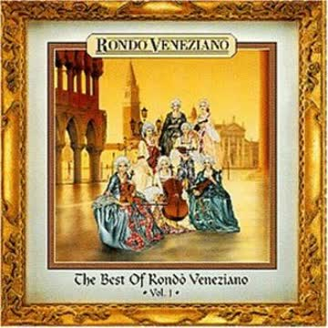 Rondo Veneziano - The Best Of