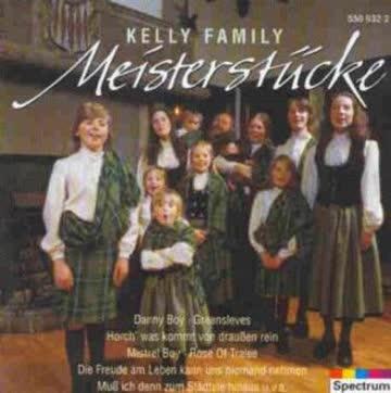 the Kelly Family - Meisterstücke-Kelly Family