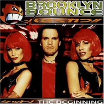 Brooklyn Bounce - The Beginning
