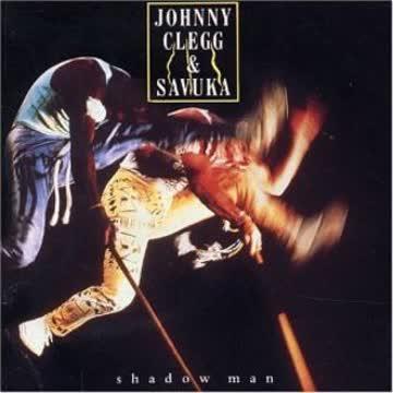 Johnny & Savuka Clegg - Shadow Man