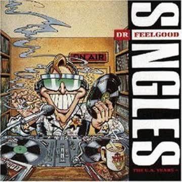 Dr. Feelgood - Singles