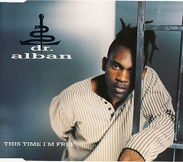 Dr. Alban - This time I'm free