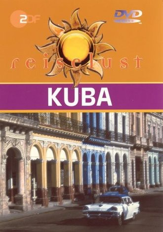 Kuba - ZDF Reiselust