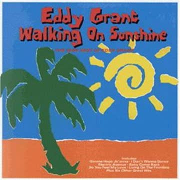 Eddy Grant - Walking on Sunshine (Very Best of)