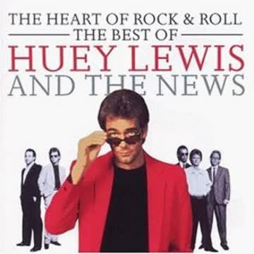 Huey & the News Lewis - The Heart of Rock & Roll - The Best of...