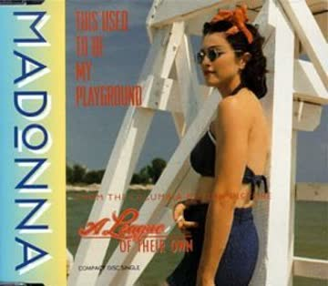 Madonna - This Used to Be My Playground/