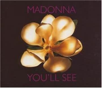 Madonna - You'Ll See/Rain
