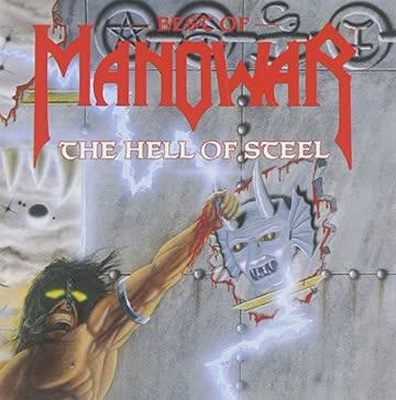 Manowar - Best Of - The Hell Of Steel