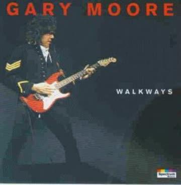 Gary Moore - Walkways