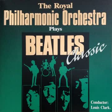 The Royal Philharmonic Orchestra - Plays Beatles Classic