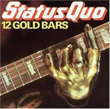 Status Quo - 12 Gold Bars V.1
