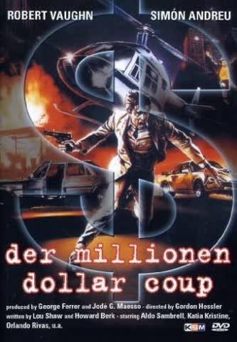 Der Millionen Dollar Coup