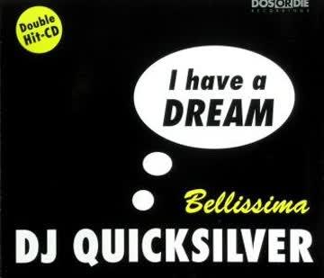 DJ Quicksilver - I Have a Dream