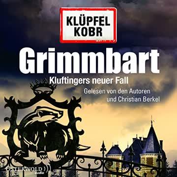 Grimmbart: Kluftingers neuer Fall: 12 CDs (Ein Kluftinger-Krimi, Band 8)