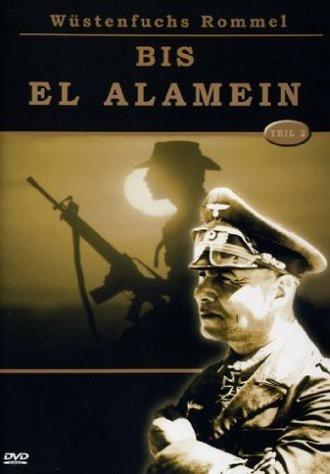 Wüstenfuchs Rommel Teil 2 - Bis El Alamein