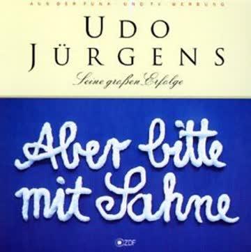Udo Jürgens - Aber bitte mit Sahne - Seine großen Erfolge
