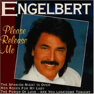 Engelbert - Please Release Me