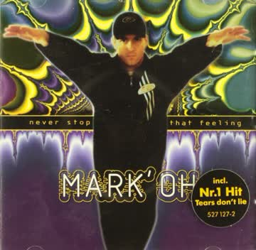 Mark'Oh - Never Stop That Feeling