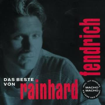 Rainhard Fendrich - Das Beste Von Rainhard Fendrich