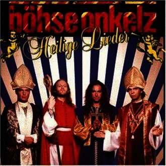 Böhse Onkelz - Heilige Lieder