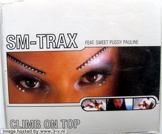 Sm Trax Feat.Sweet Pussy Pauli - Climb on Top