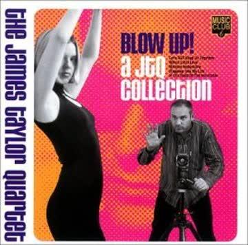 James Quartet Taylor - Collection-Blow Up