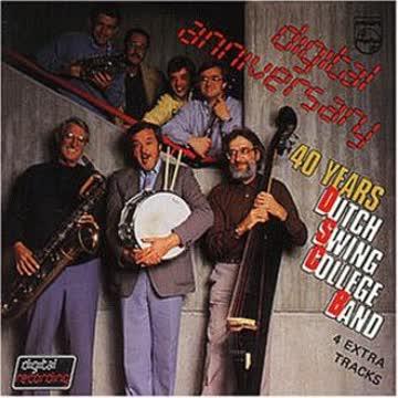 Dutch Swing College Band - Digital Anniversary