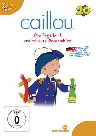 Caillou, Folge 020 - Das Segelboot und weitere Geschichten