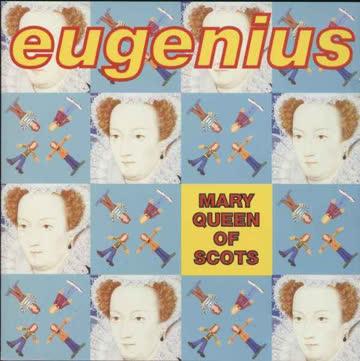 Eugenius - Mary Queen of Scots [US-Import]