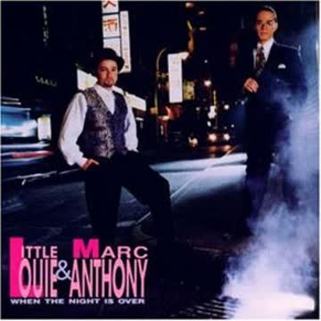 Little Louie & Marc Anthony - When the Night Is Over