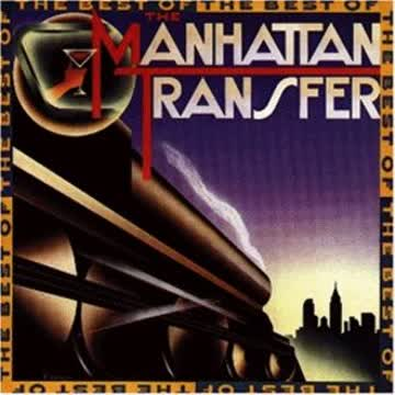 Manhattan Transfer - The Best Of
