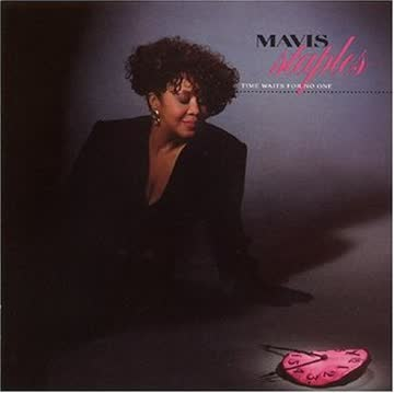 Mavis Staples - Time Waits For No One [US-Import]