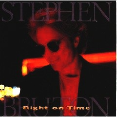 Stephen Bruton - Right on Time [UK-Import]