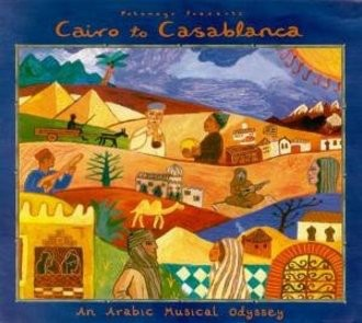 Various - Cairo to Casablanca - An Arabic Musical Odyssey [US-Import]