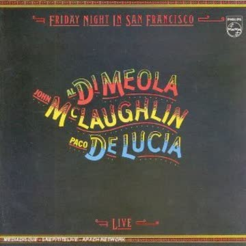 Paco De Lucia - Friday Night in San Francisco