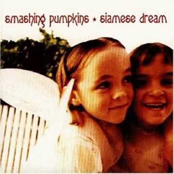 Smashing Pumpkins - Siamese Dreams