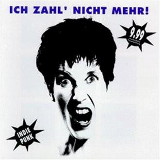 Various - Ich zahl' nicht mehr! Indie Punk