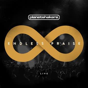 Planetshakers - Endless Praise (Live)