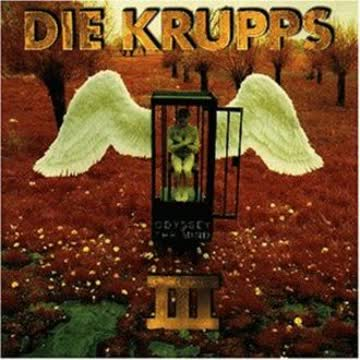 die Krupps - III/Odyssey of the Mind